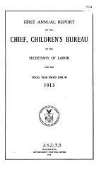 Annual Report of the Chief, Children's Bureau to the Secretary of Labor