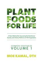 Plant Foods for Life