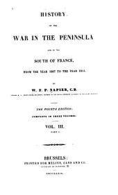 History of the war in the peninsula and in the south of France: from the year 1807 to the year 1814, Volume 3