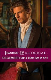 Harlequin Historical December 2014 - Box Set 2 of 2: A Captain and a Rogue\Captured Countess\The Marquis's Awakening