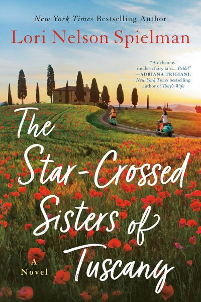 Download The Star Crossed Sisters of Tuscany Book