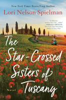 The Star Crossed Sisters of Tuscany PDF