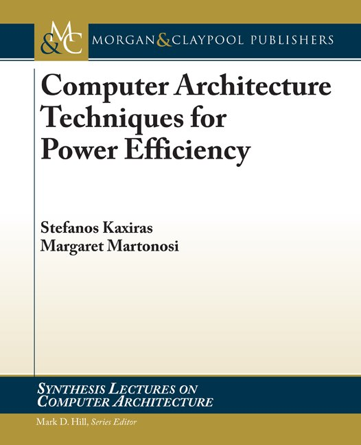 Computer Architecture Techniques for Power-efficiency
