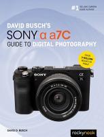David Busch s Sony Alpha a7C Guide to Digital Photography PDF
