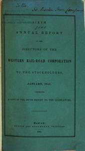 Annual Report of the Directors of the Western Rail-Road Corporation to the Stockholders, Presented ...: Volume 6