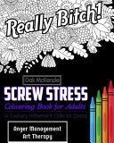 Screw Stress Sweary Colouring Book for Adults PDF