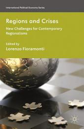 Regions and Crises: New Challenges for Contemporary Regionalisms