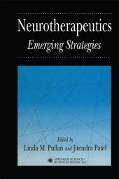 Neurotherapeutics: Emerging Strategies
