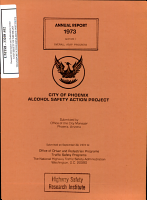 Alcohol Safety Action Project   City of Phoenix  Annual Report  1973  Section I  Overall ASAP Progress PDF