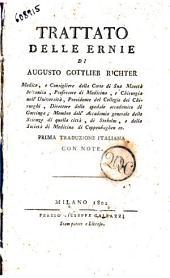 Trattato delle ernie di Augusto Gottlieb Richter ... prima traduzione italiana con note