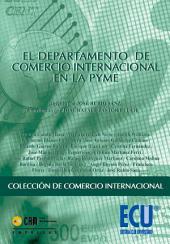 El Departamento de Comercio Internacional en la PYME