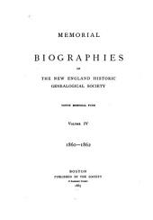 Memorial Biographies of the New England Historic Genealogical Society: 1860-1862