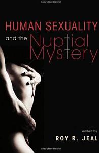 Human Sexuality and the Nuptial Mystery PDF