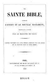 La Sainte Bible, contenant l'ancien et le nouveau testament