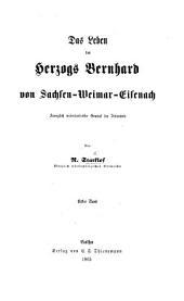 Das Leben des Herzogs Bernhard von Sachsen-Weimar-Eisenach, etc