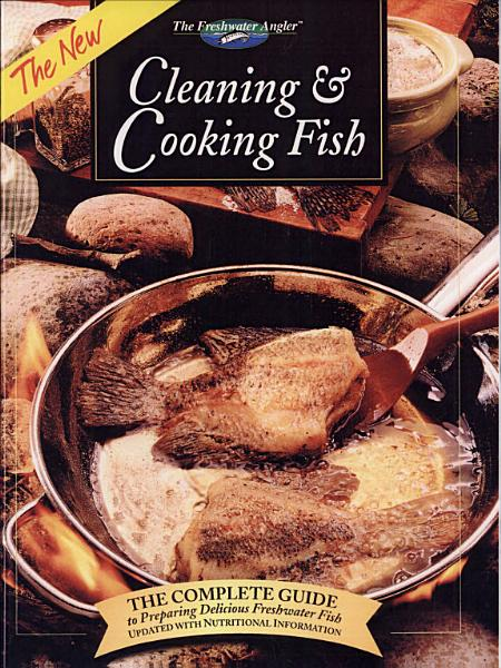Download The New Cleaning   Cooking Fish Book