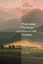 Protestant Theology in the Nineteenth Century