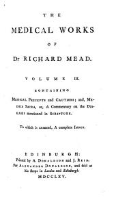The medical works of Dr. Richard Mead