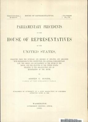 Parliamentary Precedents of the House of Representatives of the United States