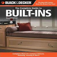 Black   Decker The Complete Guide to Built Ins PDF