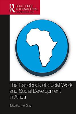 The Handbook of Social Work and Social Development in Africa