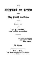 Die Kriegskunst der Preussen unter König Friedrich dem Grossen: Band 1