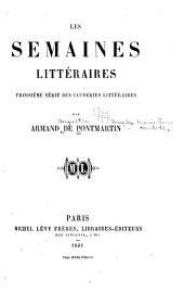Les semaines littéraires: troisième série des causeries littéraires