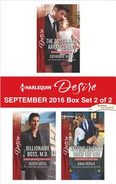 Harlequin Desire September 2016 - Box Set 2 of 2: The Boss's Baby Arrangement\Billionaire Boss, M.D.\Second Chance with the CEO