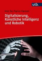 Digitalisierung  K  nstliche Intelligenz und Robotik PDF