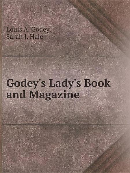 Download Godey s Lady s Book and Magazine Book