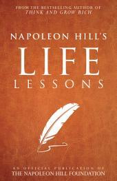 Napoleon Hill's Life Lessons