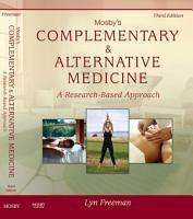 Mosby s Complementary   Alternative Medicine   E Book PDF