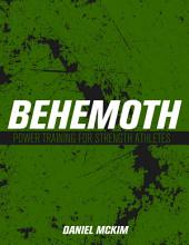 Behemoth: Power Training for Strength Athletes