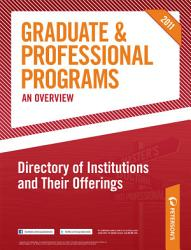Peterson S Graduate Professional Programs An Overview Directory Of Institutions And Their Offerings Book PDF