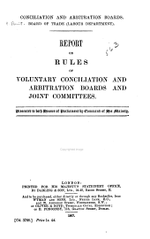 Conciliation and Arbitration Boards: Board of Trade (Labour Department) : Report on Rules of Voluntary Conciliation and Arbitration Boards and Joint Committees