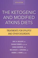 The Ketogenic and Modified Atkins Diets, 6th Edition