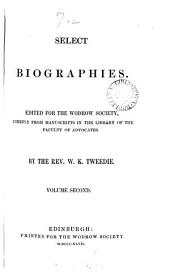 Select biographies, ed. by W.K. Tweedie: Volume 2