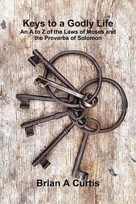 Keys to a Godly Life