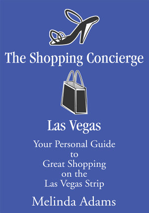 The Shopping Concierge Las Vegas
