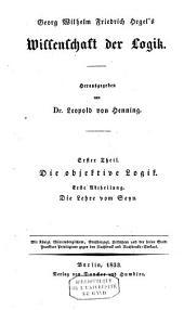 Georg Wilhelm Friedrich Hegel's Wissenschaft der Logik: Band 1