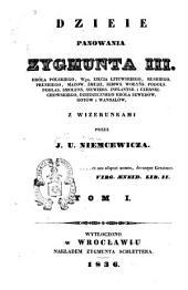 Dzieje panowania Zygmunta III: Tom 1