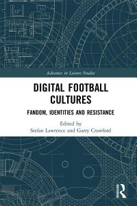 Digital Football Cultures PDF