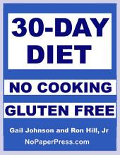 30-Day Gluten-Free No-Cooking Diet