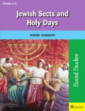Jewish Sects and Holy Days: Inside Judaism