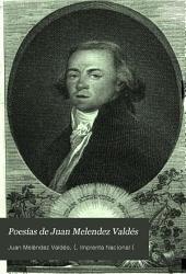 Poesías de Juan Melendez Valdés: Volumen 1