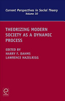 Theorizing Modern Society as a Dynamic Process PDF
