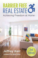 Barrier Free Real Estate Achieving Freedom at Home