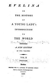 Evelina; Or, The History of a Young Lady's Introduction to the World: Volume 2