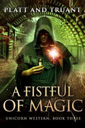 A Fistful of Magic