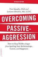 Overcoming Passive Aggression  Revised Edition PDF